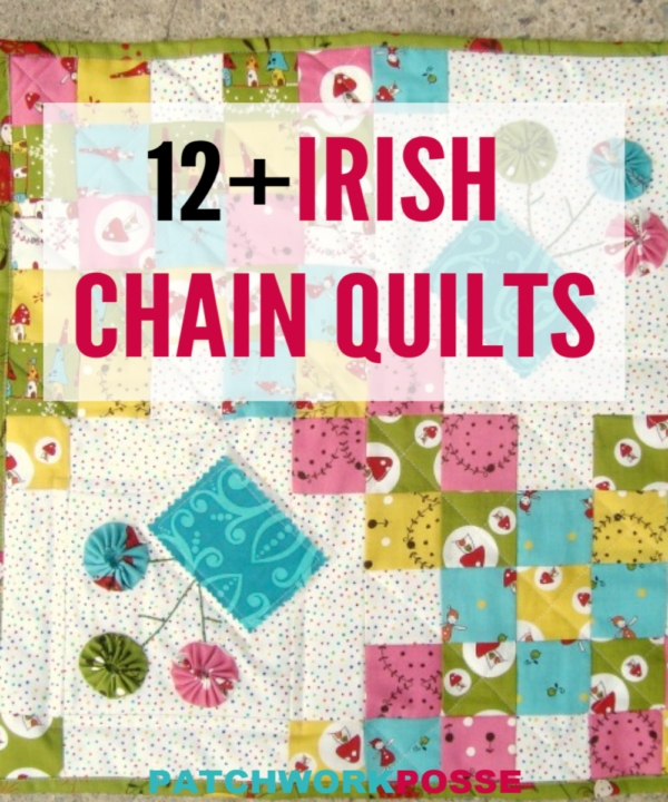 12 free irish chain quilt patterns patchwork posse Cool Make Your Own Quilt Pattern