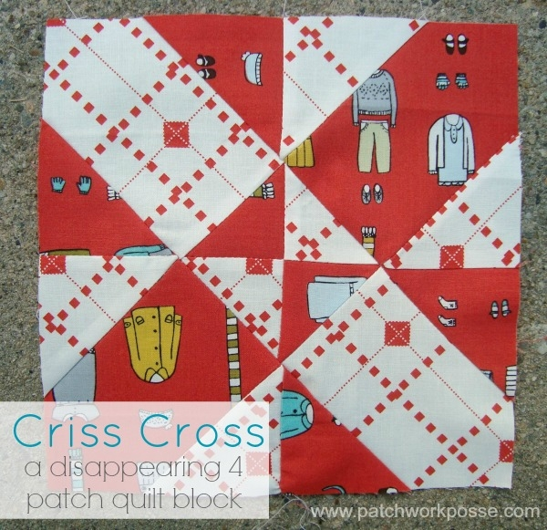 4 patch disappearing quilt block criss cross Cool 4 Patch Quilt Block Patterns
