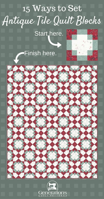 antique tile quilt 15 layouts from simple to stunning Cozy Antique Quilt Block Patterns Gallery