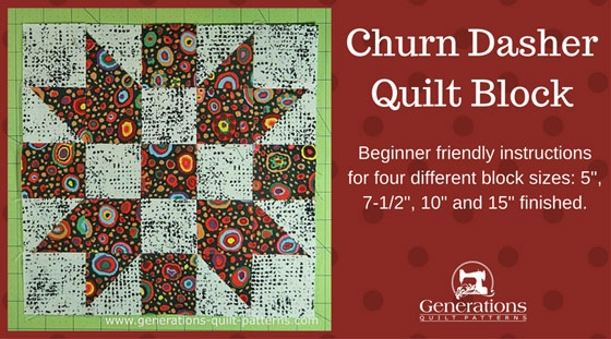 churn dasher quilt block tutorial 5 7 12 10 and 15 Unique Generation Quilt Patterns Inspirations