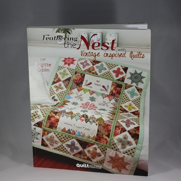 feathering the nest quilt book Feathering The Nest With Vintage Inspired Quilts Inspirations