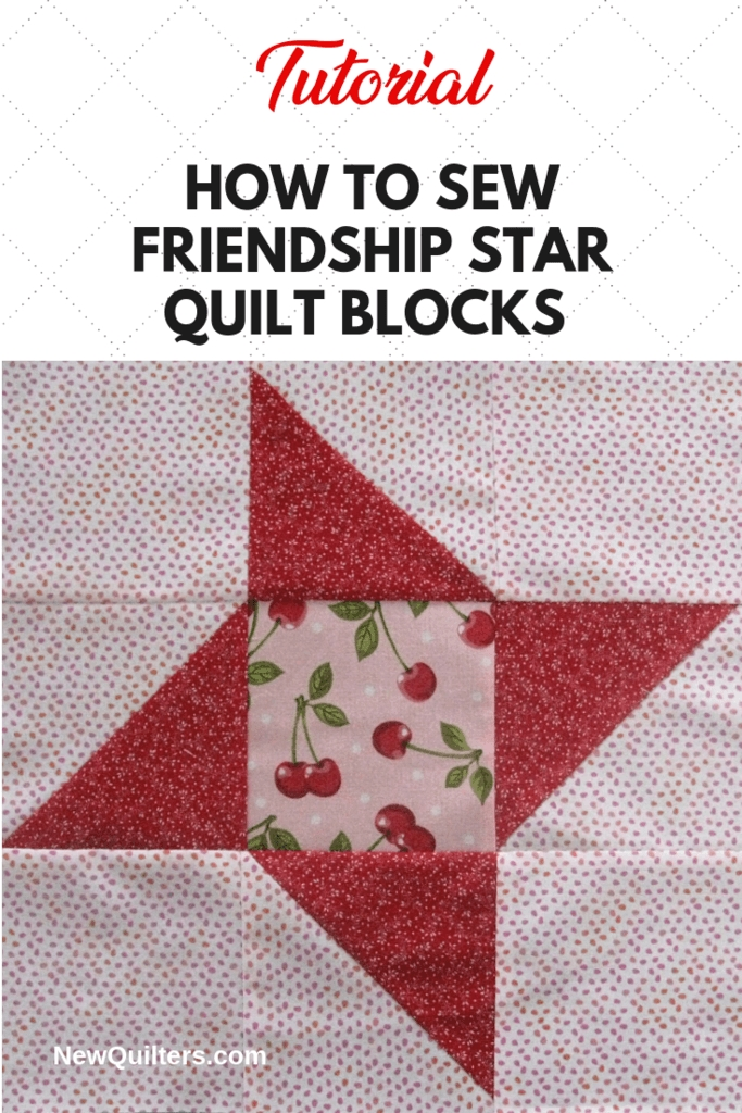 friendship star quilt block tutorial new quilters Friendship Quilt Block Pattern Inspirations