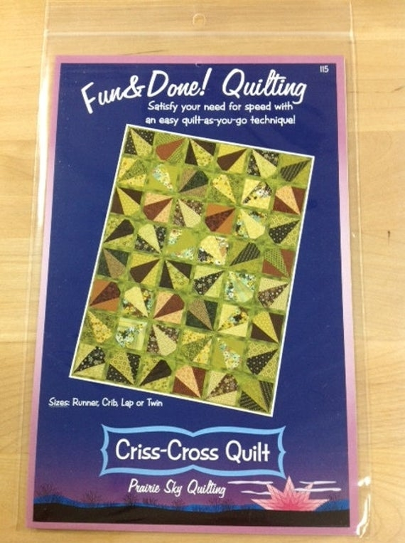 fun done quilting pattern criss cross quilt 115 quilt as you go prairie sky quilting sizes runner crib lap or twin Elegant Fun And Done Quilt Patterns