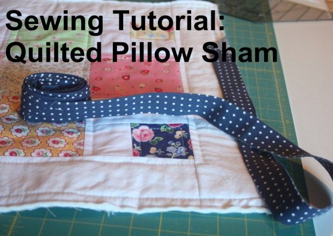 how to make a quilted pillow sham to match quilt sewing Stylish Quilted Pillow Sham Pattern Gallery