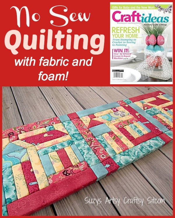 no sew quilting with fabric and foam Unique Arts And Crafts Quilt Patterns Inspirations
