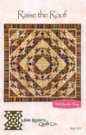 raise the roof quilt pattern miss rosies quilt company Modern Miss Rosie Quilt Patterns