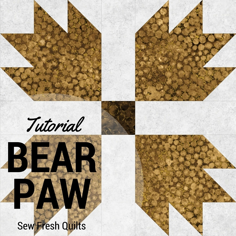 sew fresh quilts bear paw block tutorial Unique Bear Paw Quilt Block Pattern Gallery