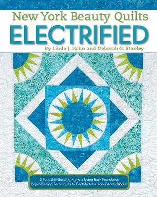new york beauty quilts electrified 12 fun skill building 12 New York Beauty Quilt Block Patterns Inspirations