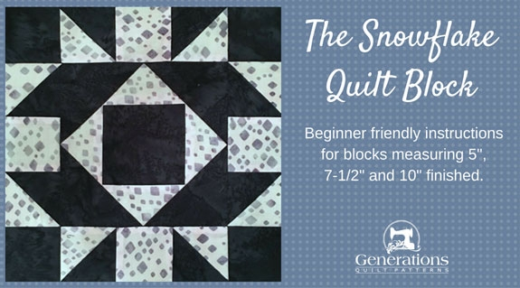 snowflake quilt block pattern 5 7 12 and 10 finished Stylish Snowflake Quilt Patterns