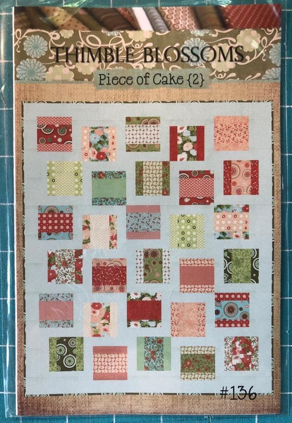 thimble blossoms piece of cake quilt pattern Piece Of Cake Quilt Pattern Inspirations
