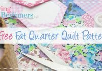 10 free fat quarter quilt patterns projects Unique Quilt Patterns Using Fat Quarters Inspirations