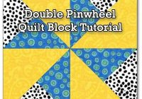 double pinwheel quilt block 3 4 5 6 and 8 block Modern Double Pinwheel Quilt Pattern Inspirations