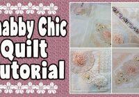 Elegant shab chic quilt memory quilt tutorial alanda craft 11 New Shabby Chic Quilt Patterns Inspirations