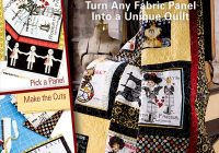 learn to quilt with panels Unique Quilt Patterns Using Panels Inspirations