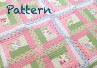 log cabin ba quilt pattern modern ba girl quilt pattern cottage chic ba quilt pattern ba quilt pattern pdf pattern quilt Stylish Baby Girl Quilt Patterns Gallery