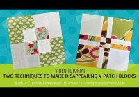 Modern 2 techniques to make disappearing 4 patch quilt blocks 10 Modern Disappearing 4 Patch Quilt Patterns Gallery