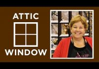 Modern make an attic windows quilt with jenny doan of missouri star 11 Stylish Attic Window Quilt Patterns