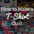 9 Modern T Shirt Quilt Pattern Easy Gallery