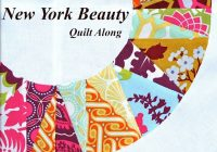 New quilt pattern designer kim new york beauty block quilt along Stylish New York Beauty Quilt Pattern Inspirations