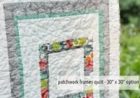 plum and june patchwork frames one block ba quilt Cool Frames For Ba Baby Quilts Inspirations