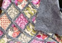 rag quilts Unique Rag Quilt Pattern Instructions