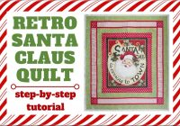 retro santa claus quilt tutorial sewing parts online Santa Claus Quilt Patterns