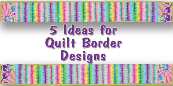 5 ideas for quilt border designs quilt books beyond Cozy Quilt Border Patterns Designs