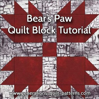 bears paw quilt block pattern instructions in 3 sizes Unique Bear Paw Quilt Block Pattern Gallery