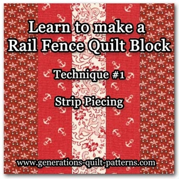beginning quilting rail fence quilt block tutorial Elegant Railroad Quilt Block Pattern