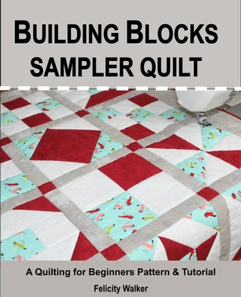 building blocks sampler quilt a quilting for beginners quilt pattern tutorial Modern Building Blocks Quilt Pattern