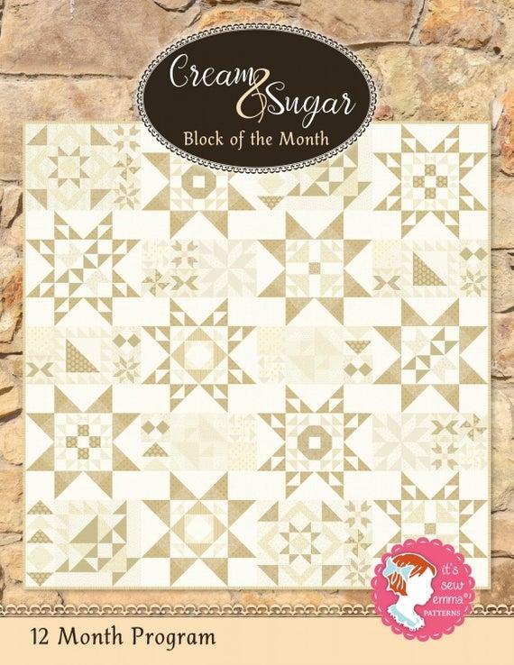 cream sugar block of the month quilt pattern from its sew emma Cool Block Of The Month Quilt Patterns