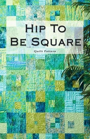 Permalink to Interesting Hip To Be Square Quilt Pattern