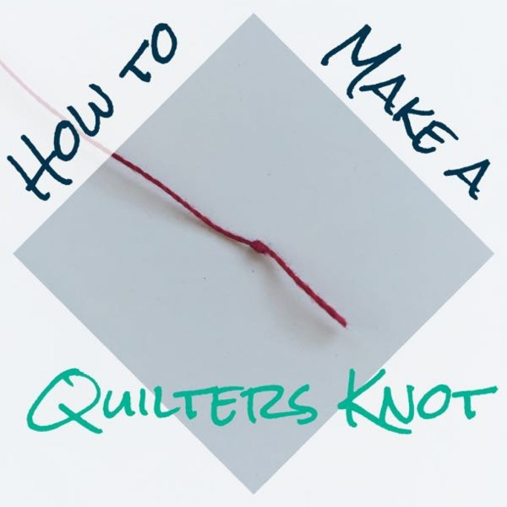 how to make a quilters knot step step tutorial tips Cool Quilters Knot Images Inspirations