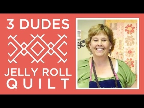 make an amazing 3 dudes jelly roll quilt with jenny doan of Unique 3 Dudes Jelly Roll Quilt Inspirations