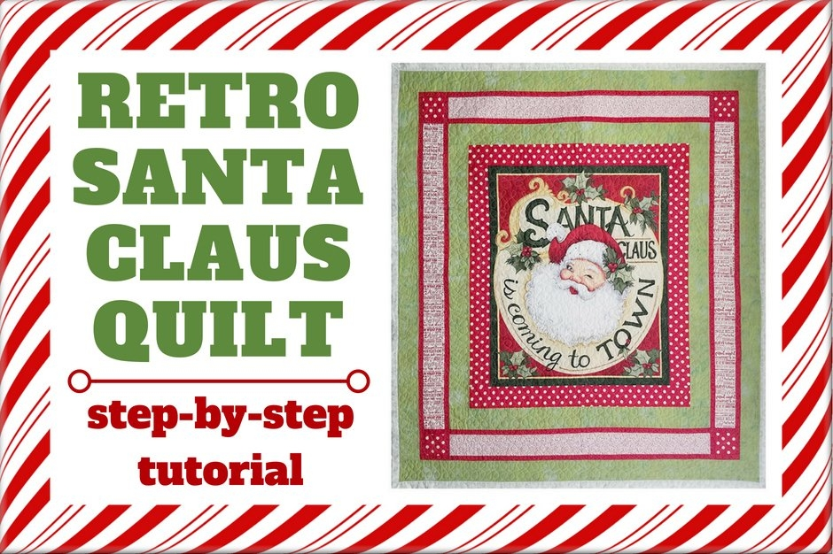 retro santa claus quilt tutorial sewing parts online Santa Claus Quilt Patterns