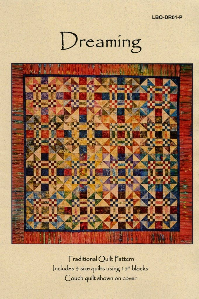 dreaming traditional quilt patterns quilt patterns Unique Quilting Books Patterns And Notions Inspirations