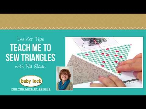 insider tips teach me to sew triangles with pat sloan youtube Modern Quilting Triangles Tips