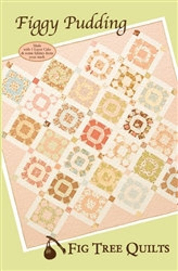 Cool figgy pudding quilt pattern fig tree quilts 11 Cozy Figgy Pudding Quilt Pattern Inspirations