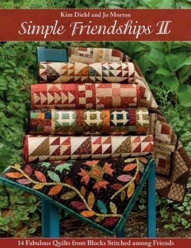 Cool simple friendships ii kim diehl and jo morton 9 Unique Jo Morton Quilt Patterns Inspirations