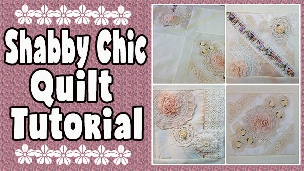 Elegant shab chic quilt memory quilt tutorial alanda craft 11 New Shabby Chic Quilt Patterns Inspirations