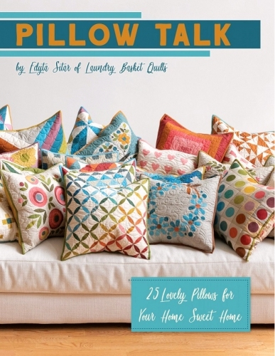 Interesting pillow talk book edyta sitar of laundry basket quilts Beautiful Lovely Laundry Basket Quilts Fabric Inspirations
