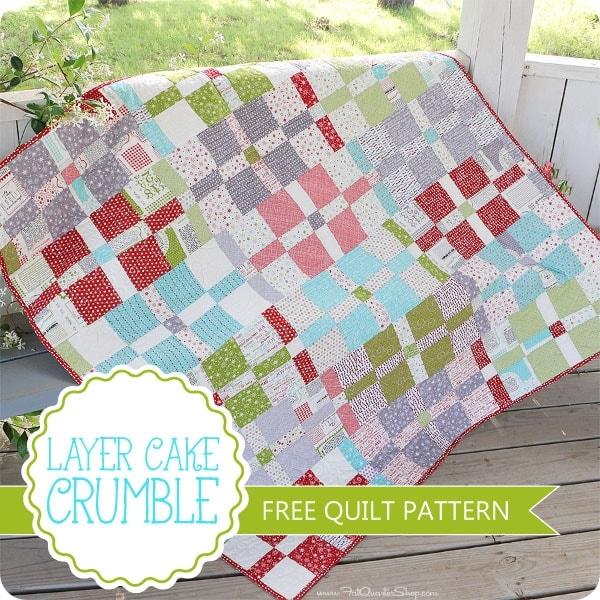 layer cake crumble free quilt pattern fat quarter shop 10 Elegant Moda Layer Cake Quilt Patterns