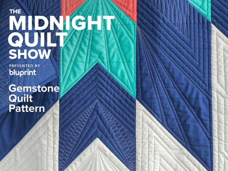 Modern gemstone solids quilt pattern midnight quilt show bluprint 10 Interesting Gemstomes Quilt Pattern Free