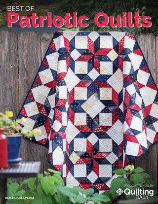 New quilting dailys best of patriotic quilts golden peak 10 Cool Best Of Fons And Porter Patriotic Quilts Inspirations