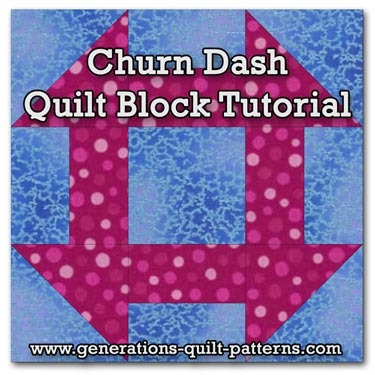 Stylish churn dash quilt block tutorial 3 4 12 6 7 12 and 10 Cozy Churn Dash Quilt Block Pattern Inspirations
