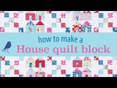 Beautiful house quilt block tutorial 9 Unique House Quilt Block Patterns