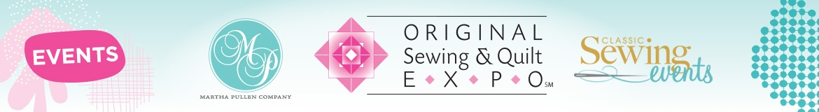 Interesting calendar for original sewing quilt expo and martha pullen 10 Modern Sewing & Quilt Expo