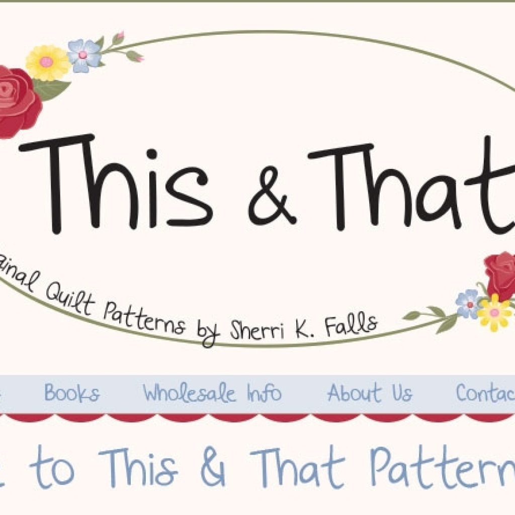 Interesting this that pattern company designs sherri falls 11 Elegant This And That Quilt Patterns Inspirations