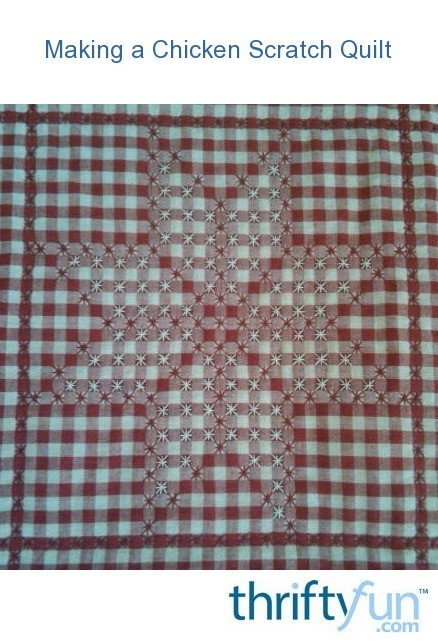 Modern making a chicken scratch quilt thriftyfun 11 Stylish Chicken Scratch Quilt Pattern Inspirations