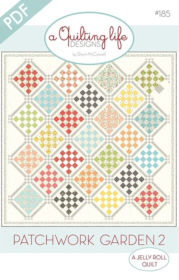 patchwork garden 2 downloadable pdf quilt pattern a quilting life designs Cozy Garden Twist Quilt Pattern Inspirations